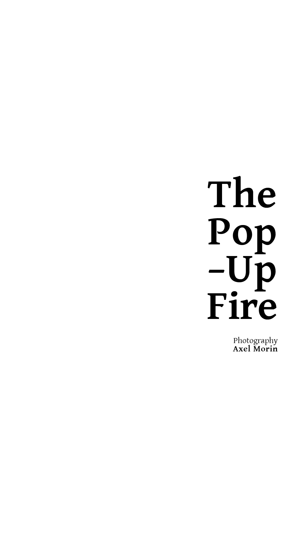the pop–up fire  Axel Morin | Image 0
